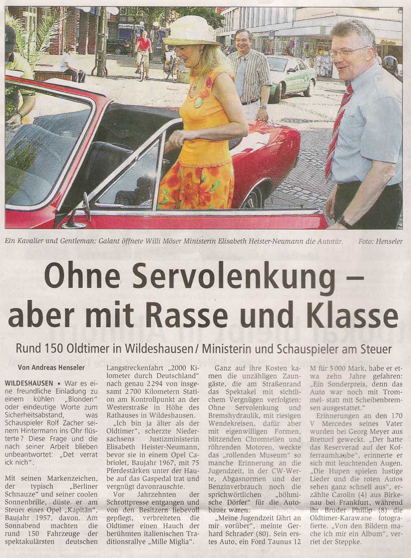 Ohne Servolenkung aber mit Rasse und KlasseRund 150 Oldtimer in Wildeshausen / Ministerin und Schauspieler am SteuerArtikel vom 24.07.2006 (WZ)