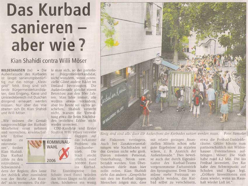 Das Kurbad sanieren - aber wie?Kommunalwahl 2006 / Kian Shahidi contra Willi Möser...Artikel vom 12.08.2006 (WZ)