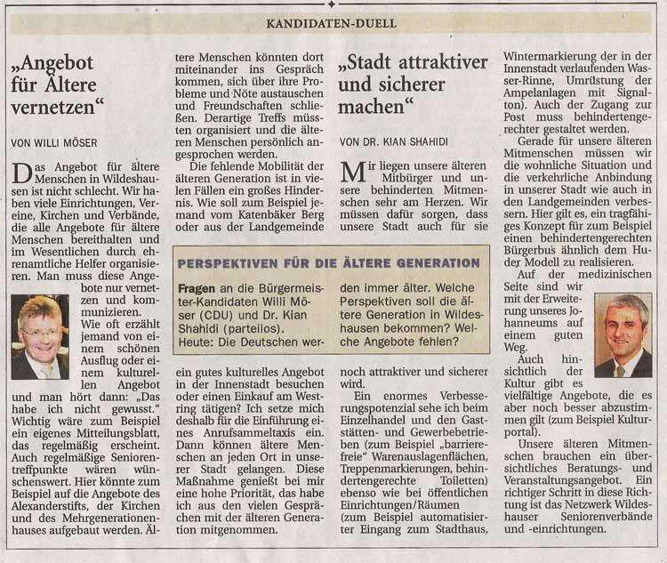Kandidaten - Duell (Thema: Perspektiven für die ältere Generation)Kommunalwahl 2006 / Willi Möser: 'Angebot für Ältere vernetzen' / Dr. Kian Shahidi: 'Stadt attraktiver und sicherer machen'Artikel vom 21.08.2006 (NWZ)