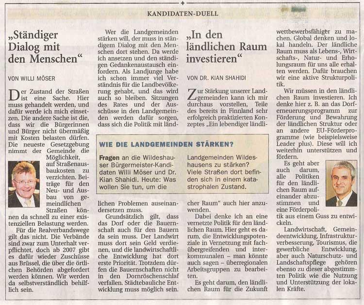 Kandidaten - Duell (Thema: Wie die Landgemeinden stärken?)Kommunalwahl 2006 / Willi Möser: 'Ständiger Dialog mit den Menschen' / Dr. Kian Shahidi: 'In den ländlichen Raum investieren'...Artikel vom 31.08.2006 (NWZ)