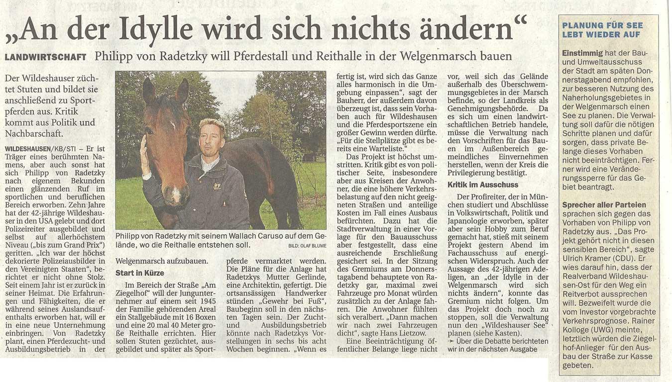 'An der Idylle wird sich nichts ändern'Bau- u. Umweltausschuss // Landwirtschaft: Philipp von Radetzky will Pferdestall und Reithalle in der Welgenmarsch bauen...Artikel vom 08.10.2010 (NWZ)
