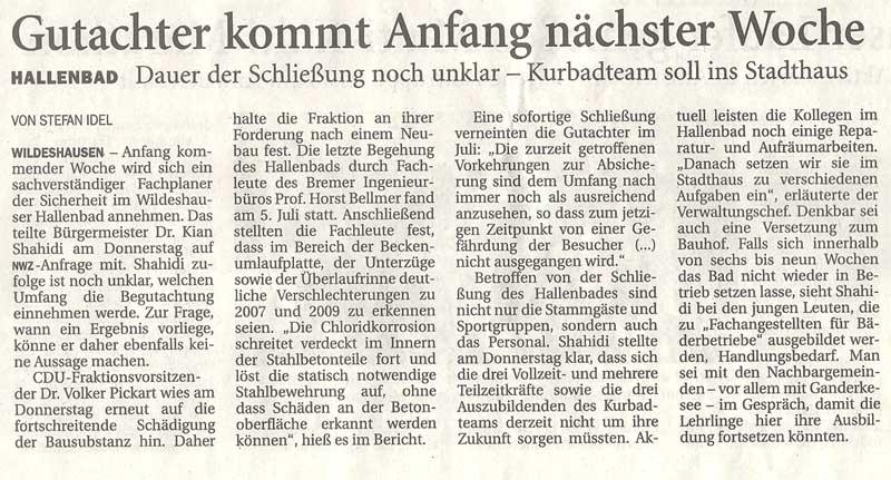 Gutachter kommt Anfang nächster WocheHallenbad: Dauer der Schließung noch unklar - Kurbadteam soll ins Stadthaus / Frist bis 2011Artikel vom 22.10.2010 (NWZ)