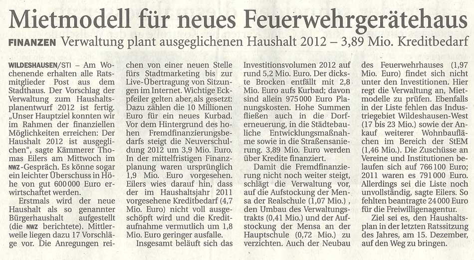 Mietmodell für neues FeuerwehrgerätehausFinanzen: Verwaltung plant ausgeglichenen Haushalt 2012 - 3,89 Mio. KreditbedarfArtikel vom 13.10.2011 (NWZ)