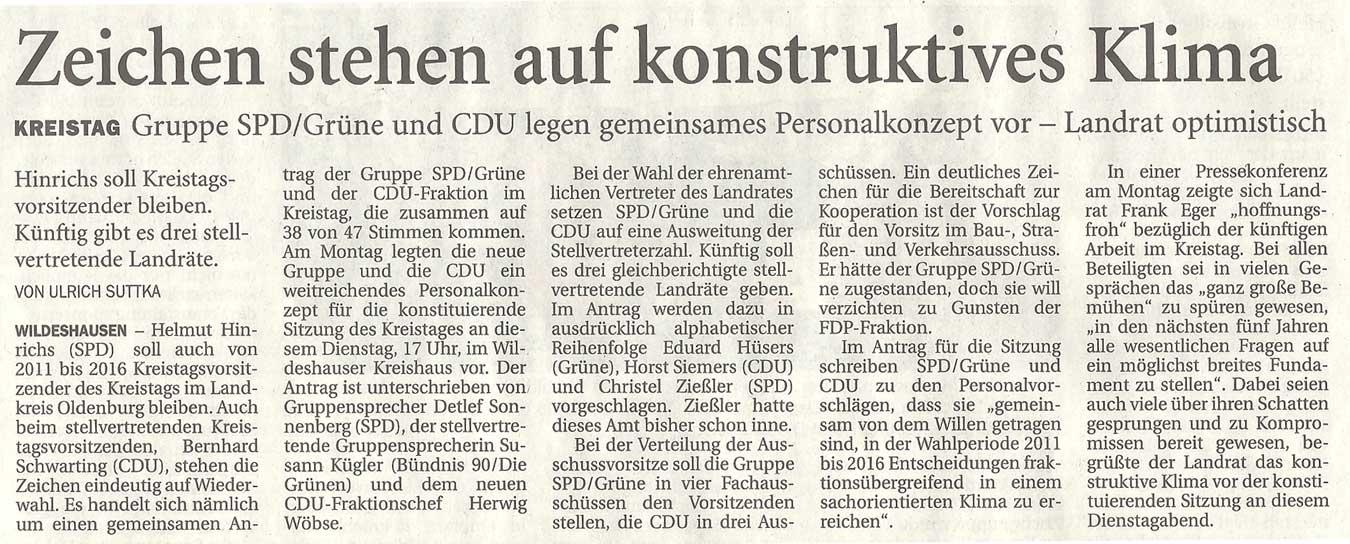 Zeichen stehen auf konstruktives KlimaKreistag: Gruppe SPD/Grüne und CDU legen gemeinsames Personalkonzept vor - Landrat optimistischArtikel vom 15.11.2011 (NWZ)