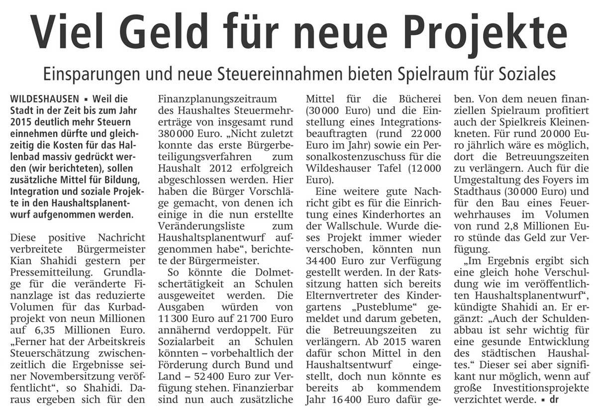 Viel Geld für neue ProjekteEinsparungen und neue Steuereinnahmen bieten Spielraum für SozialesArtikel vom 26.11.2011 (WZ)