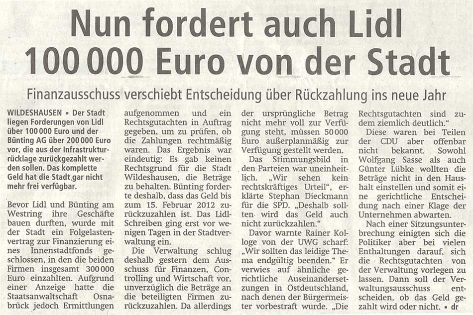 Nun fordert auch Lidl 100 000 Euro von der StadtFinanzausschussd verschiebt Entscheidung über Rückzahlung ins neue JahrArtikel vom 16.12.2011 (WZ)