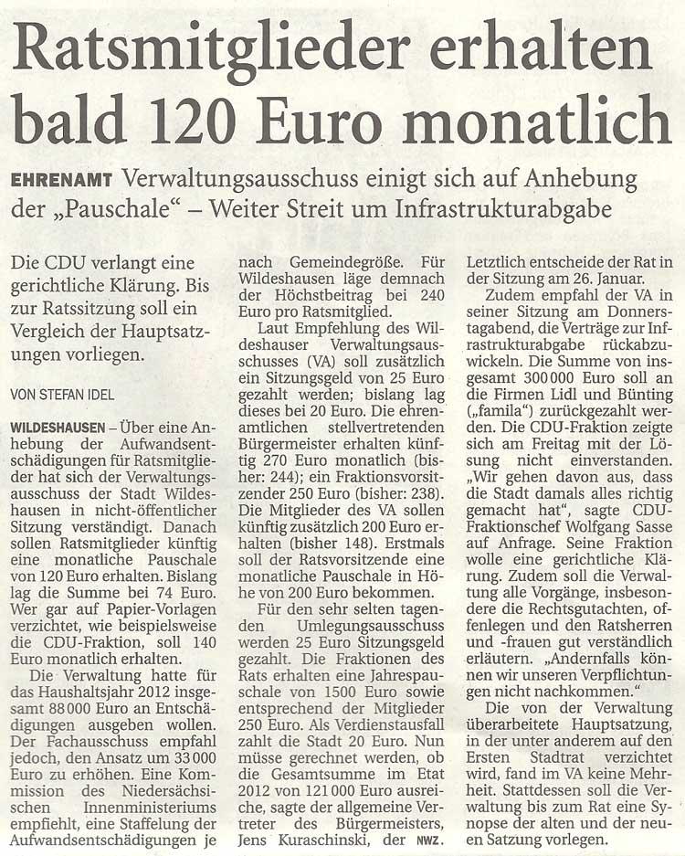 Ratsmitglieder erhalten bald 120 Euro monatlichEhrenamt: Verwaltungsausschuss einigt sich auf Anhebung der 'Pauschale' - Weiter Streit um InfrastrukturabgabeArtikel vom 14.01.2012 (NWZ)
