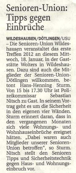 Senioren-Union: Tipps gegen Einbrüche18. Januar, 15 Uhr, Gaststätte Wolters, WildeshausenArtikel vom 18.01.2012 (NWZ)