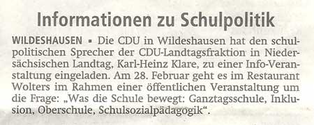 Informationen zu Schulpolitik28.02.2012 // Die CDU in Wildeshausen hat den schulpolitischen Sprecher der CDU-Landtagsfraktion...Artikel vom 20.01.2012 (WZ)
