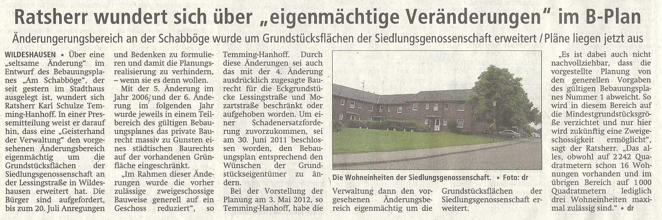 Ratsherr wundert sich über 'eigenmächtige Veränderungen' im B-PlanÄnderungsbereich an der Schabböge wurde um Grundstücksflächen der Siedlungsgenossenschaft erweitert / Pläne liegen jetzt ausArtikel vom 21.06.2012 (WZ)