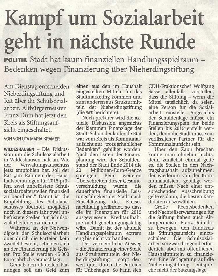 Kampf um Sozialarbeit geht in nächste RundePolitik: Stadt hat kaum finanziellen Handlungsspielraum - Bedenken wegen Finanzierung über NieberdingstiftungArtikel vom 23.06.2012 (NWZ)