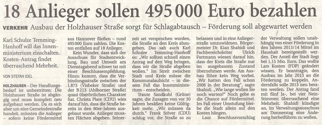 18 Anlieger sollen 495 000 Euro bezahlenVerkehr: Ausbau der Holzhauser Straße sorgt für Schlagabtausch - Förderung soll abgewartet werdenArtikel vom 12.07.2012 (NWZ)