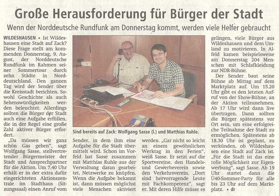 Große Herausforderung für Bürger der StadtWenn der Norddeutsche Rundfunk am Donnerstag kommt, werden viele Helfer gebrauchtArtikel vom 04.08.2012 (WZ)