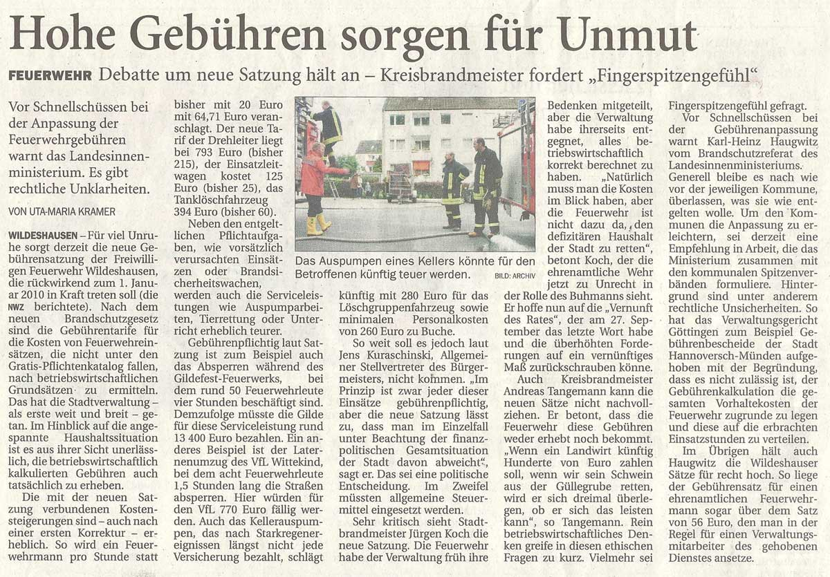 Hohe Gebühren sorgen für UnmutFeuerwehr: Debatte um neue Satzung hält an - Kreisbrandmeister fordert 'Fingerspitzengefühl'Artikel vom 14.09.2012 (NWZ)