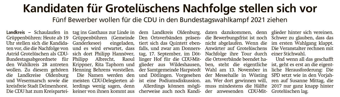 Kandidaten für Grotelüschens Nachfolge stellen sich vorFünf Bewerber wollen für die CDU in den Bundestagswahlkampf 2021 ziehenArtikel vom 04.09.2020 (WZ)