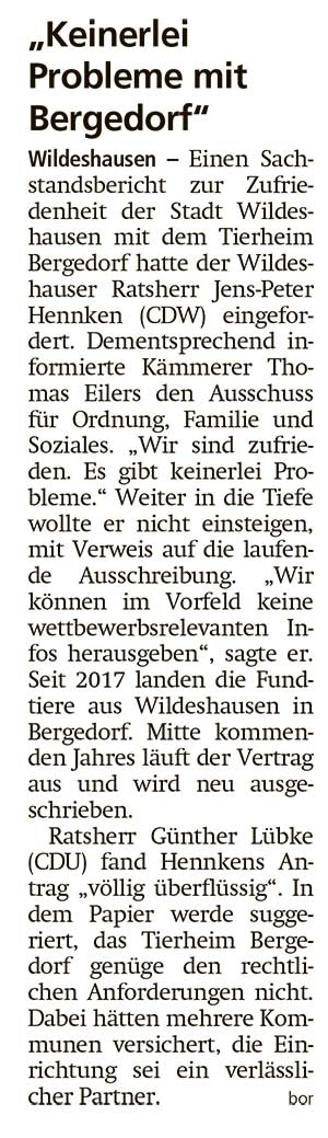 'Keinerlei Probleme mit Bergedorf'Einen Sachstandsbericht zur Zufriedenheit der Stadt Wildeshausen mit dem Tierheim Bergedorf...Artikel vom 16.11.2020 (WZ)