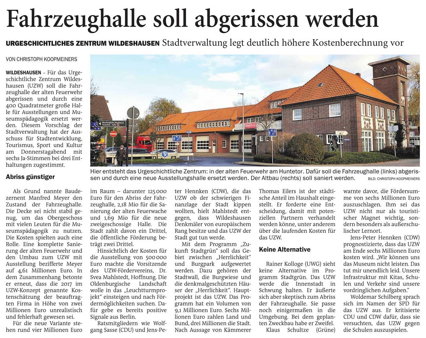 Fahrzeughalle soll abgerissen werdenUrgeschichtliches Zentrum Wildeshausen: Stadtverwaltung legt deutlich höhere Kostenberechnung vorArtikel vom 21.11.2020 (NWZ)