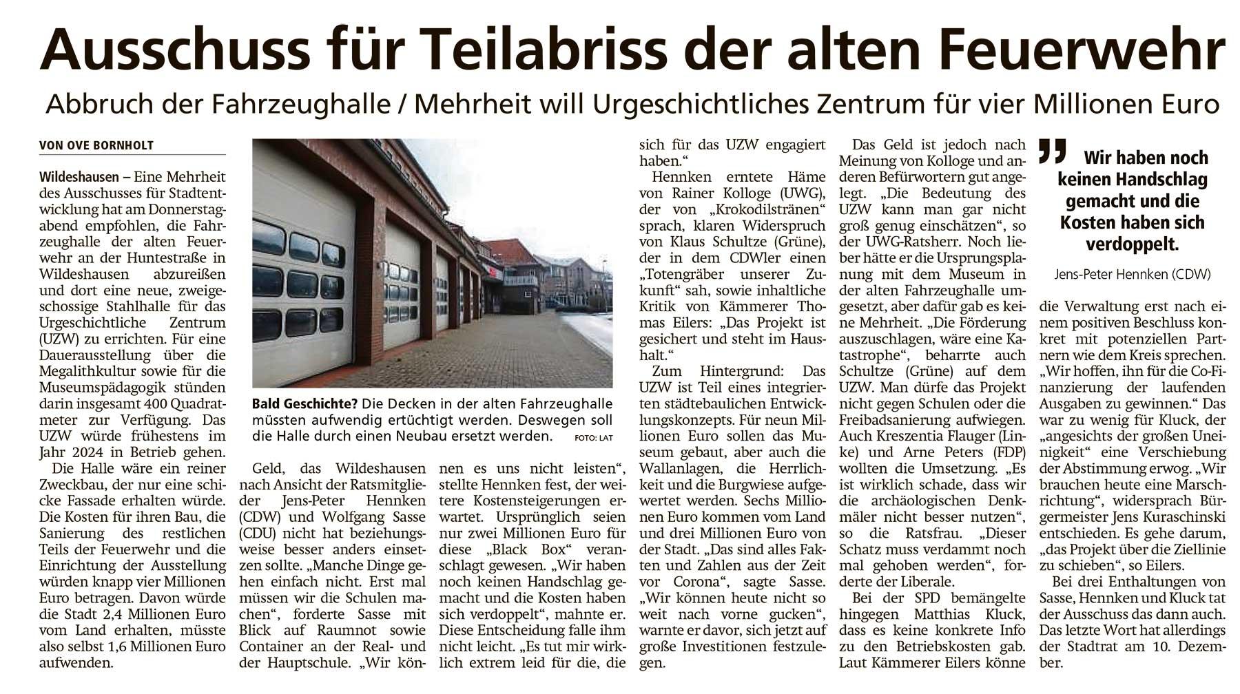Ausschuss für Teilabriss der alten FeuerwehrAbbruch der Fahrzeughalle / Mehrheit will Urgeschichtliches Zentrum für vier Millionen EuroArtikel vom 21.11.2020 (WZ)
