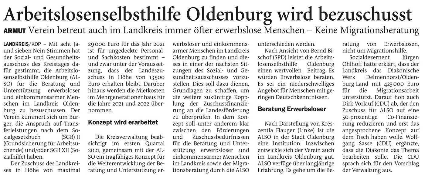 Arbeitslosenselbsthilfe Oldenburg wird bezuschusstLandkreis // Armut: Verein betreut auch im Landkreis immer öfter erwerbslose Menschen - Keine MigrationsberatungArtikel vom 03.12.2020 (NWZ)