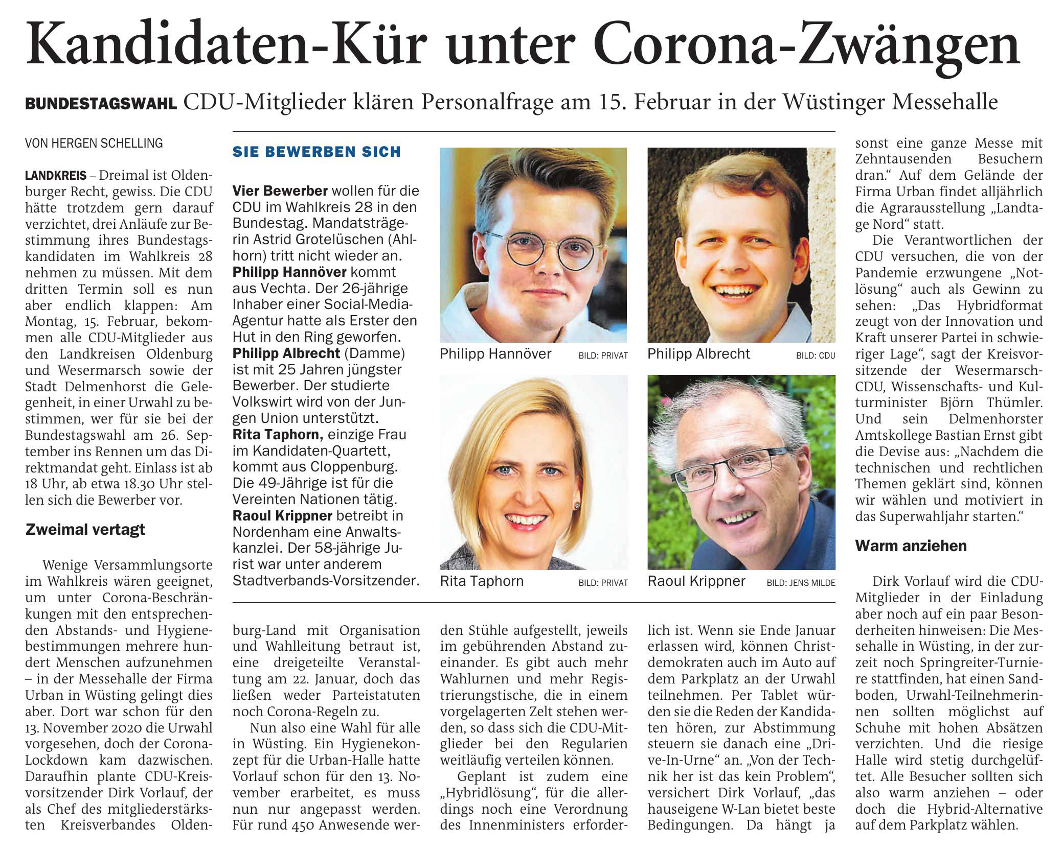 Kandidaten-Kür unter Corona-ZwängenBundestagswahl: CDU-Mitglieder klären Personalfrage am 15. Februar in der Wüstinger MessehalleArtikel vom 23.01.2021 (NWZ)