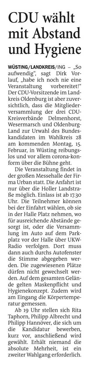CDU wählt mit Abstand und HygieneWüsting/Landkreis // 'So aufwendig', sagt Dirk Vorlauf, 'habe ich noch nie eine Veranstaltung vorbereitet!'...Artikel vom 13.02.2021 (NWZ)