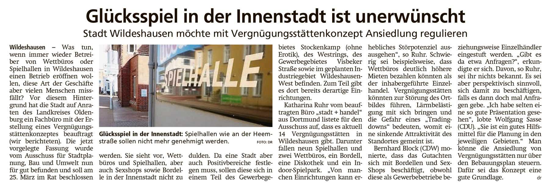 Glücksspiel in der Innenstadt ist unerwünschtStadt Wildeshausen möchte mit Vergnügungsstättenkonzept Ansiedlung regulierenArtikel vom 04.03.2021 (WZ)