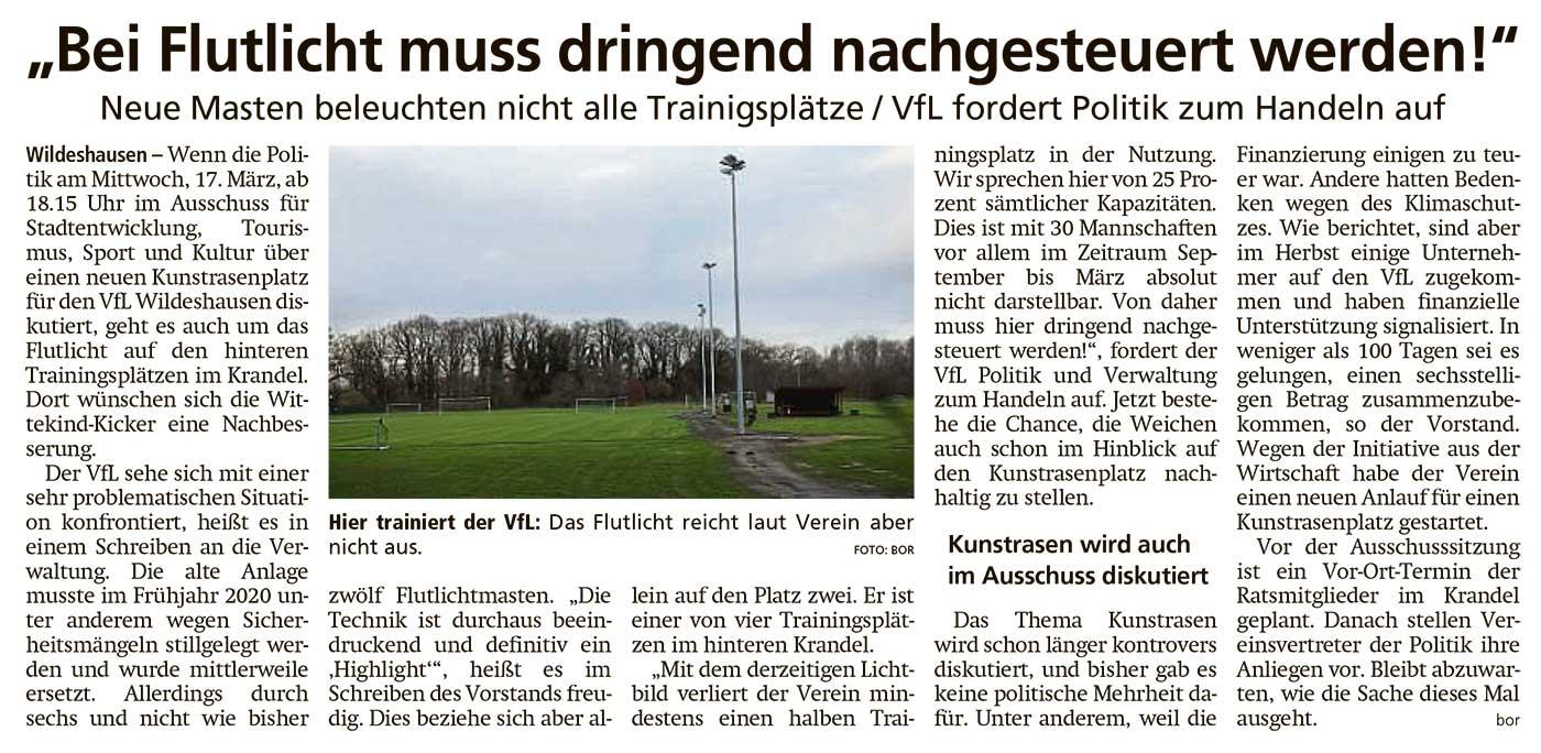 'Bei Flutlicht muss dringend nachgesteuert werden!'Neue Masten beleuchten nicht alle Trainingsplätze / VfL fordert Politik zum Handeln aufArtikel vom 12.03.2021 (WZ)