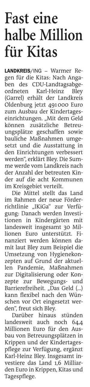 Fast eine halbe Million für KitasLandkreis // Warmer Regen für die Kitas: Nach Angaben des CDU-Landtagsabgeordneten Karl-Heinz Bley...Artikel vom 16.03.2021 (NWZ)