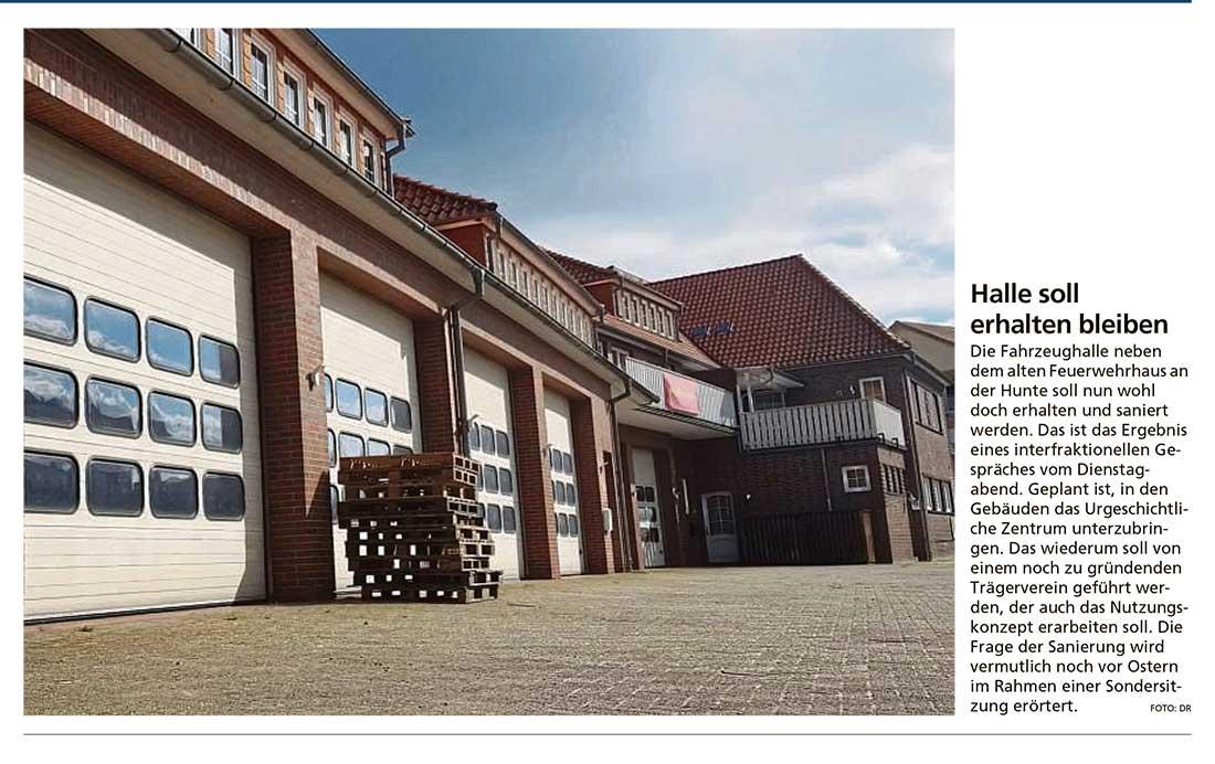 Halle soll erhalten bleibenDie Fahrzeughalle neben dem alten Feuerwehrhaus an der Hunte...Artikel vom 18.03.2021 (WZ)