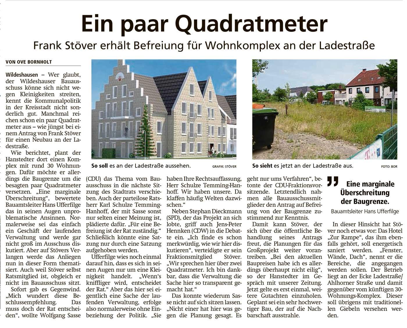 Ein paar QuadratmeterFrank Stöver erhält Befreiung für Wohnkomplex an der LadestraßeArtikel vom 29.06.2021 (WZ)