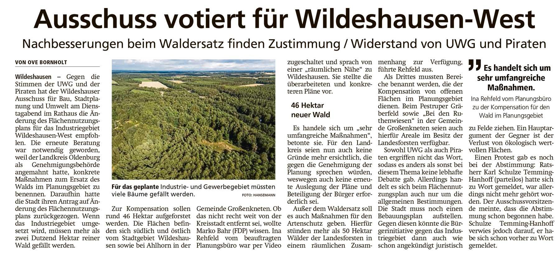Ausschuss votiert für Wildeshausen-WestNachbesserungen beim Waldersatz finden Zustimmung / Widerstand von UWG und PiratenArtikel vom 07.07.2021 (WZ)