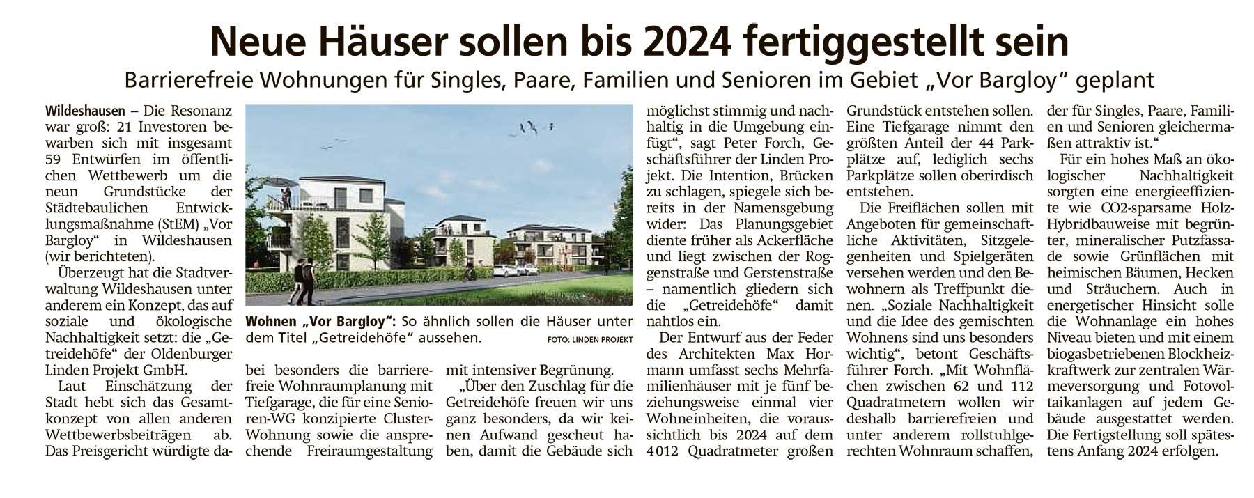 Neue Häuser sollen bis 2024 fertiggestellt werdenBarrierefreie Wohnungen für Singles, Paare, Familien und Senioren im Gebiet 'Vor Bargloy' geplantArtikel vom 19.07.2021 (WZ)